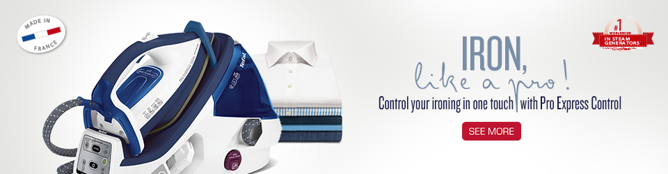 IRON, like a pro! Control your ironing in one touch with Pro Express Control